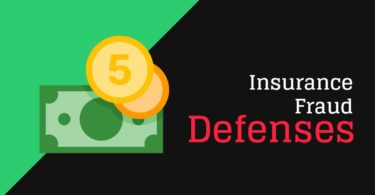 Insurance Fraud Defenses