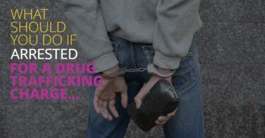 WHAT SHOULD YOU DO IF ARRESTED FOR A DRUG TRAFFICKING CHARGE-Bienenfeld